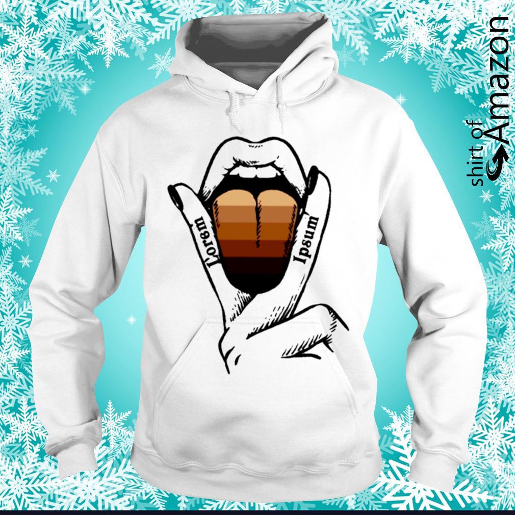 L'orem ipsum mouth hoodie