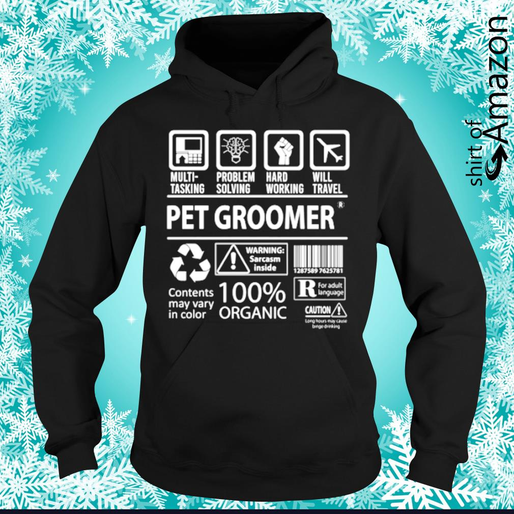 Pet groomer contents may vary in color hoodie