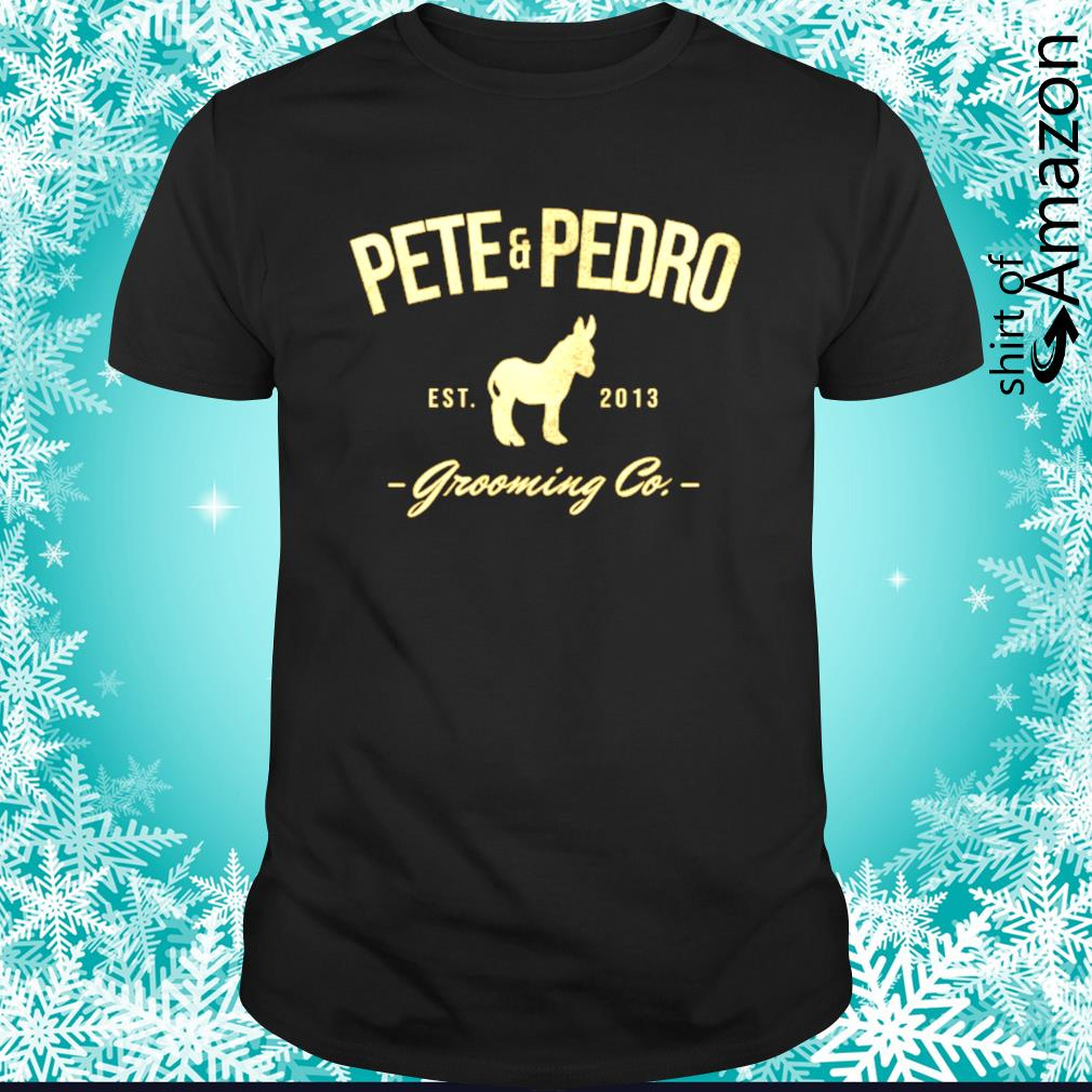 Pete and pedro shirt