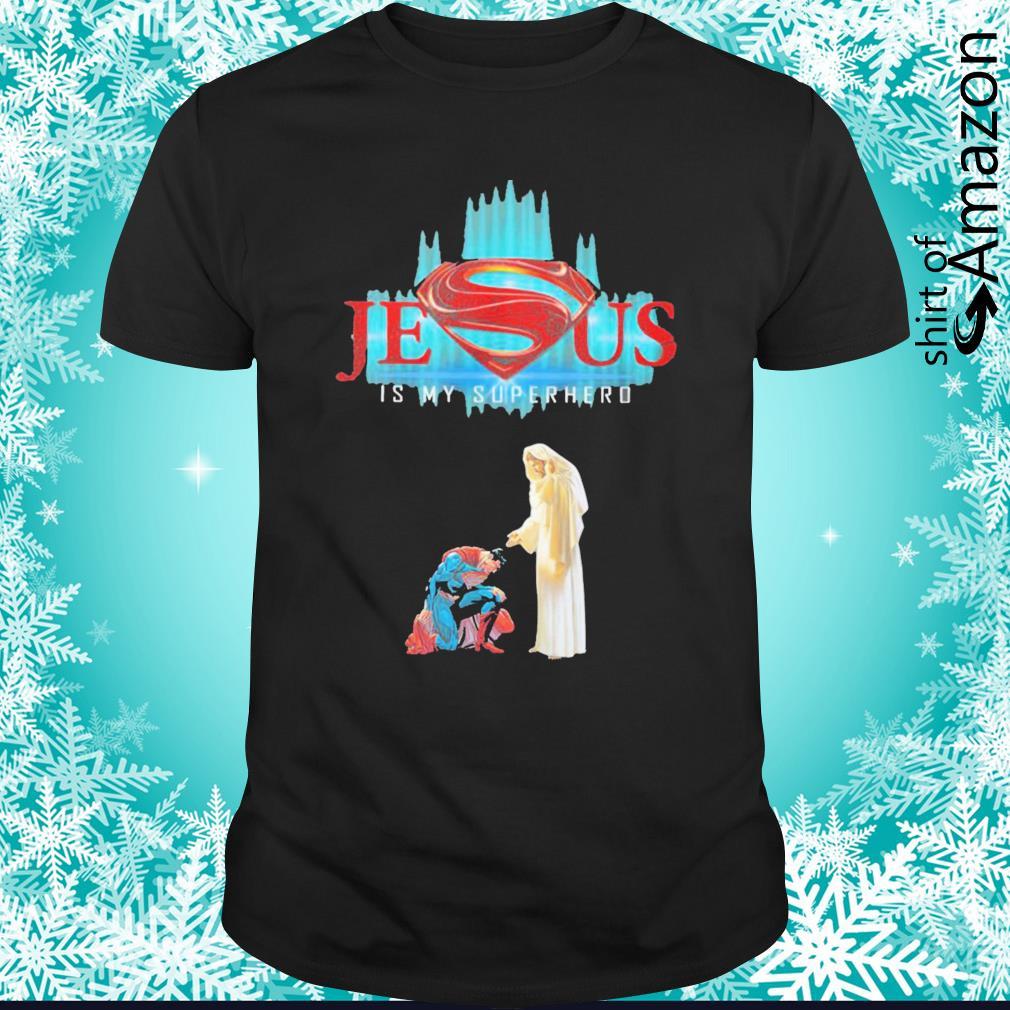 Jesus and Superman Jesus is my superhero shirt