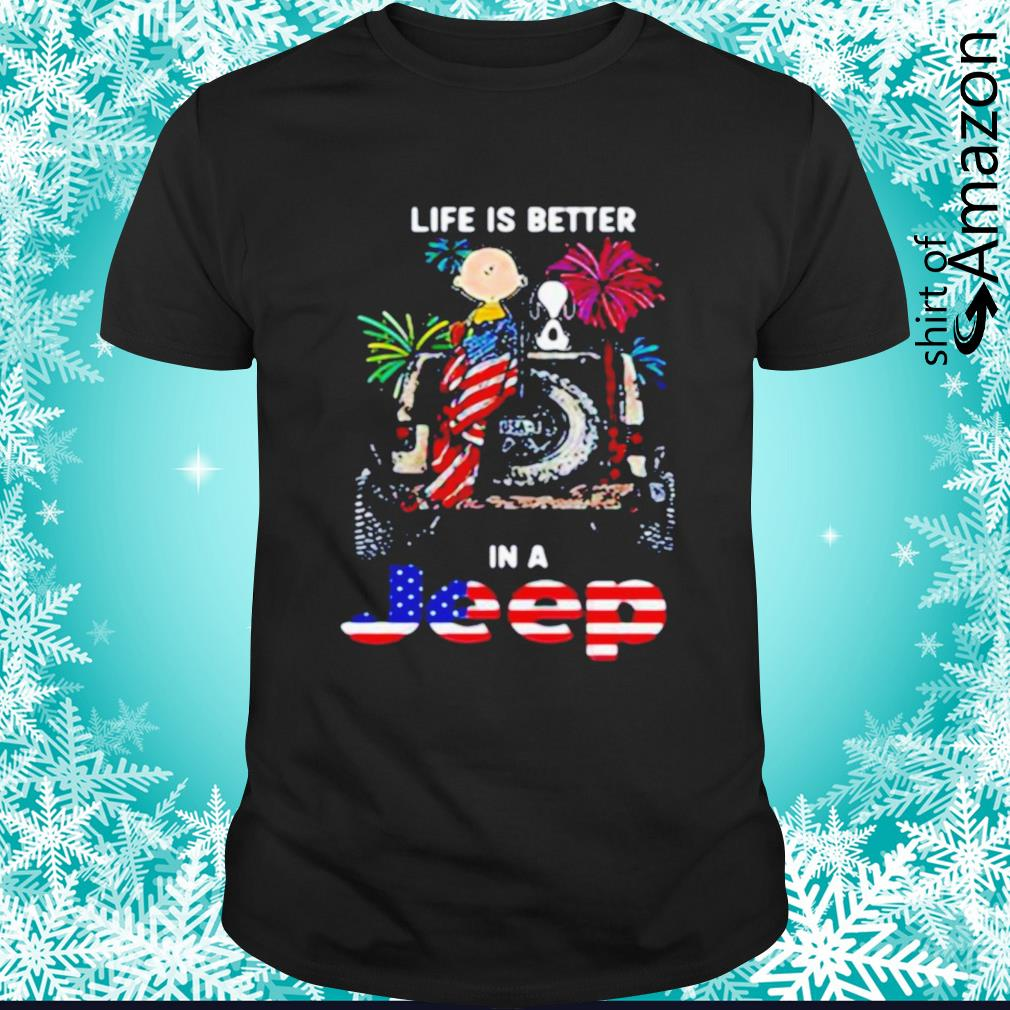 Snoopy and Charlie Brown life is better in a jeep firework 4th of July Independence Day shirt