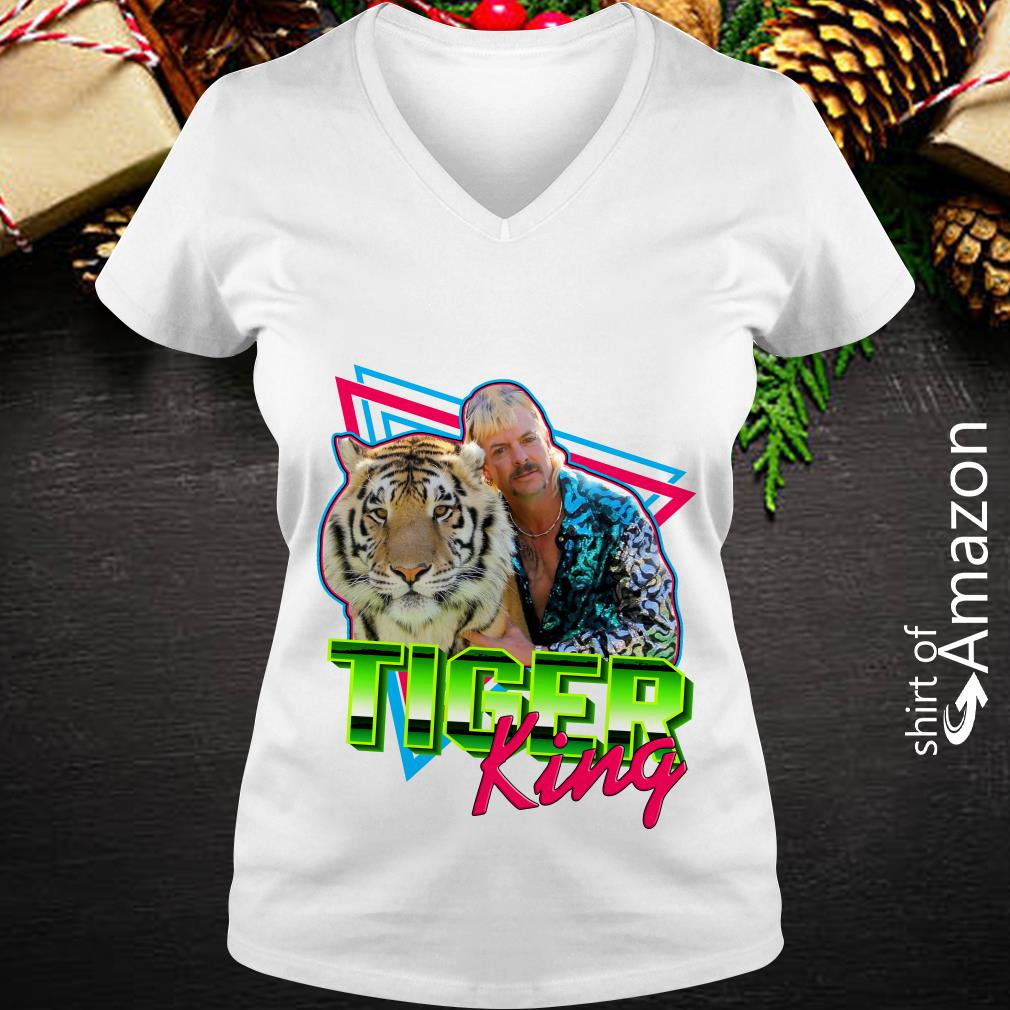 Joe Exotic Tiger King Shirt Hoodie Sweater Ladies Tee And Tank Top