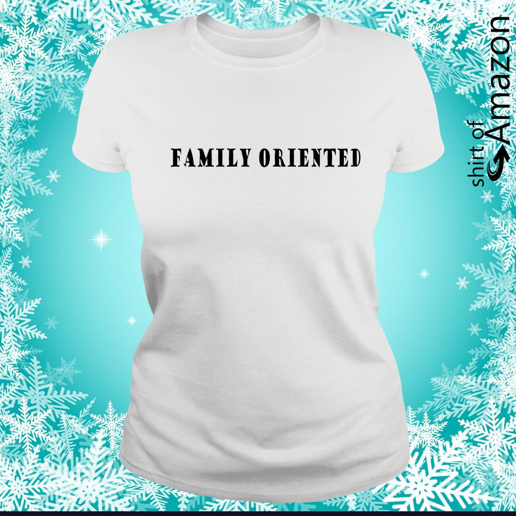 Family oriented s ladies-tee