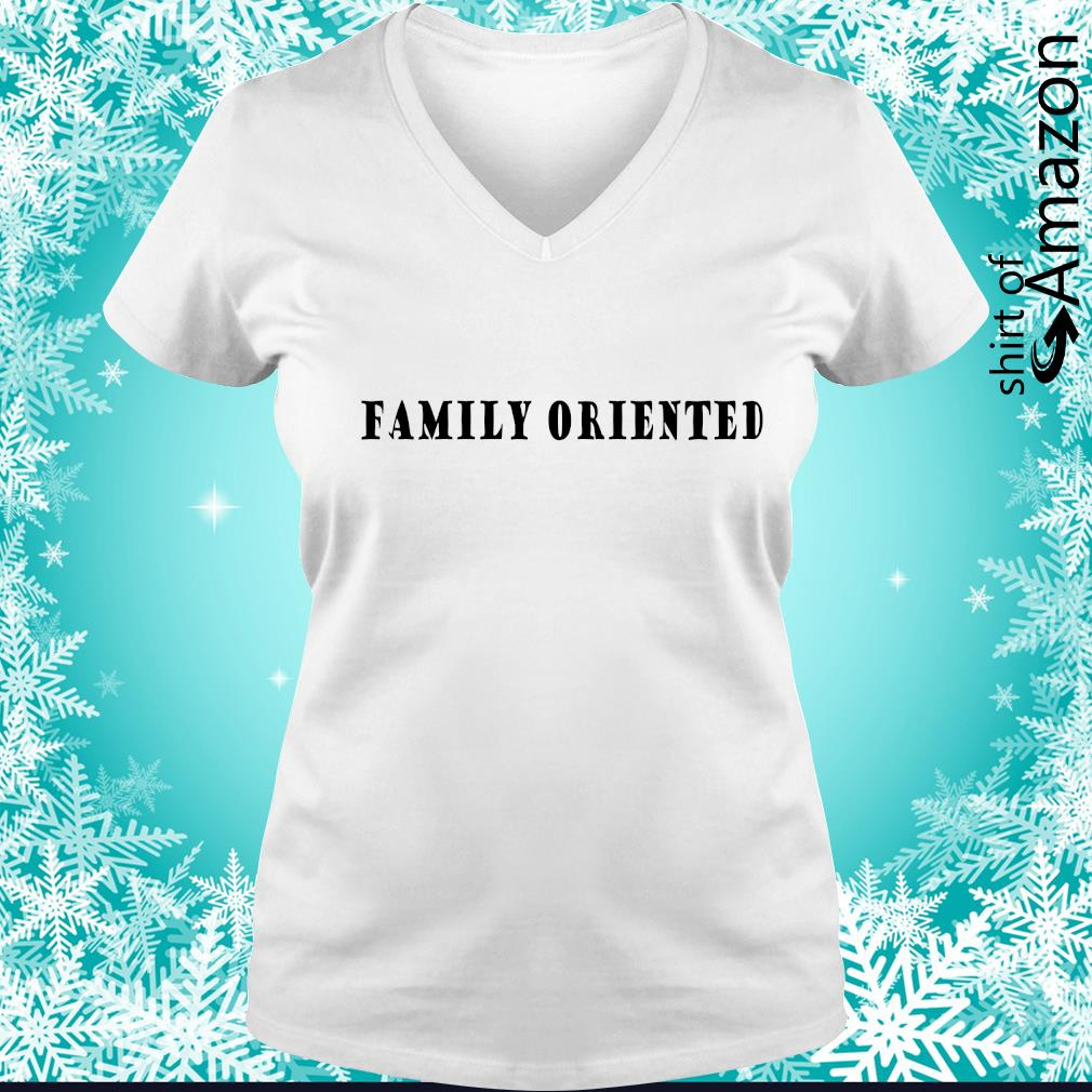 Family oriented s v-neck-t-shirt