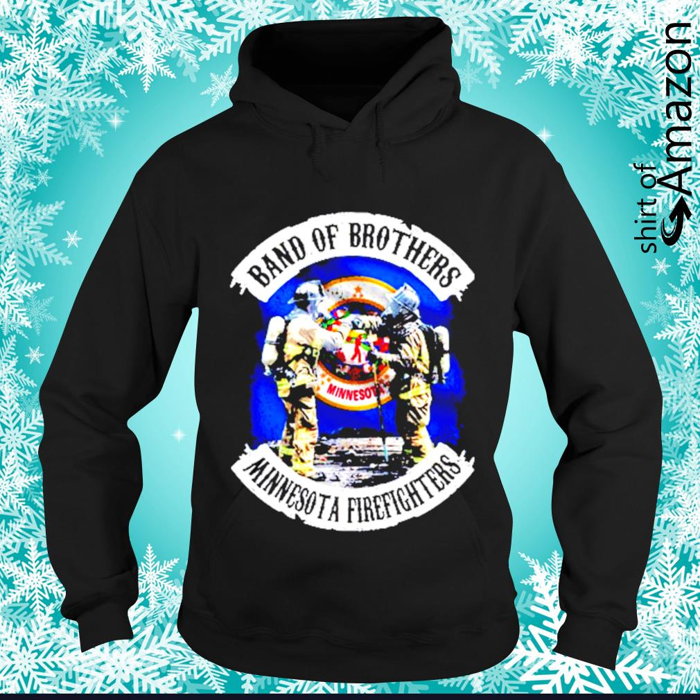 Minnesota Band of Brothers Minnesota firefighters s hoodie
