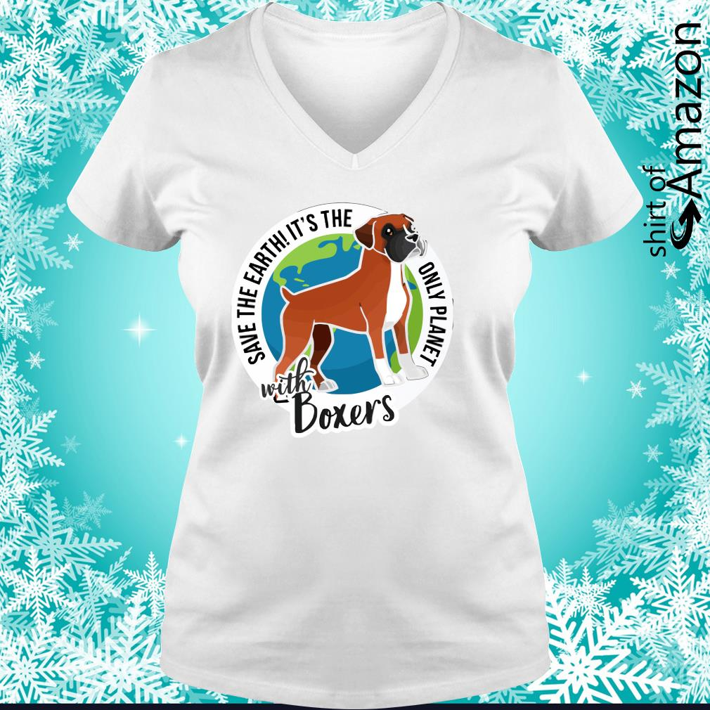 Save the Earth it's the only planet with boxers s v-neck-t-shirt