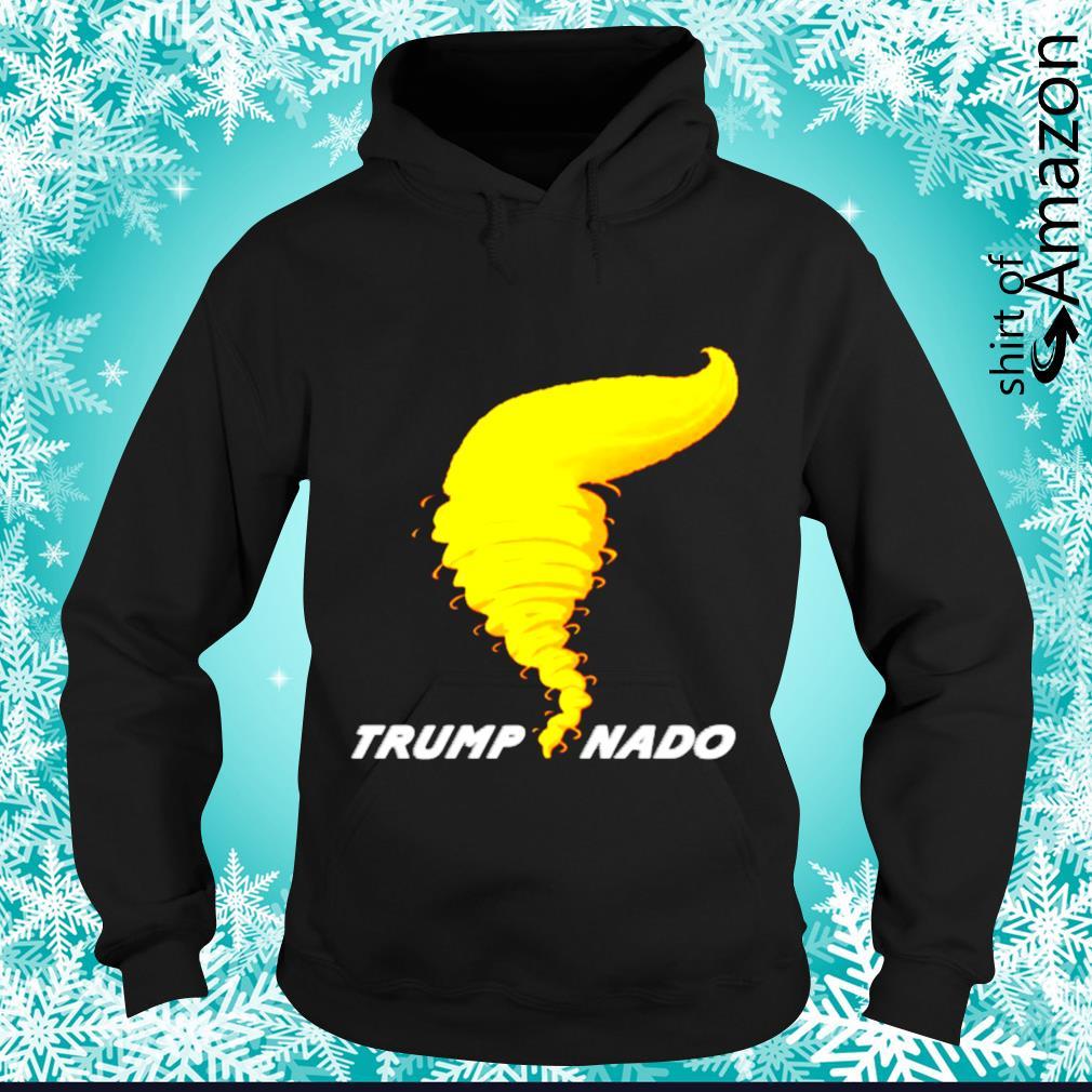 Trumpnado Donald Trump Tornado s hoodie
