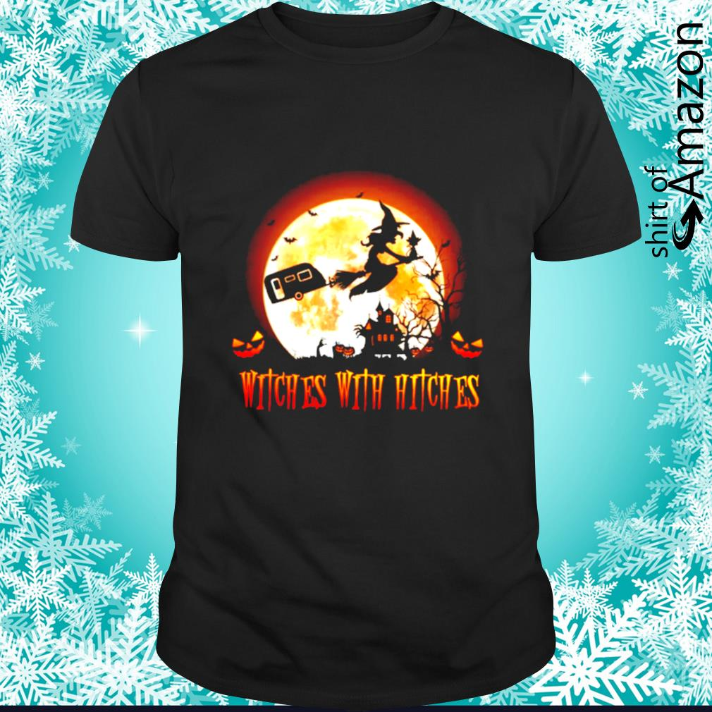 Witches with hitches shirt