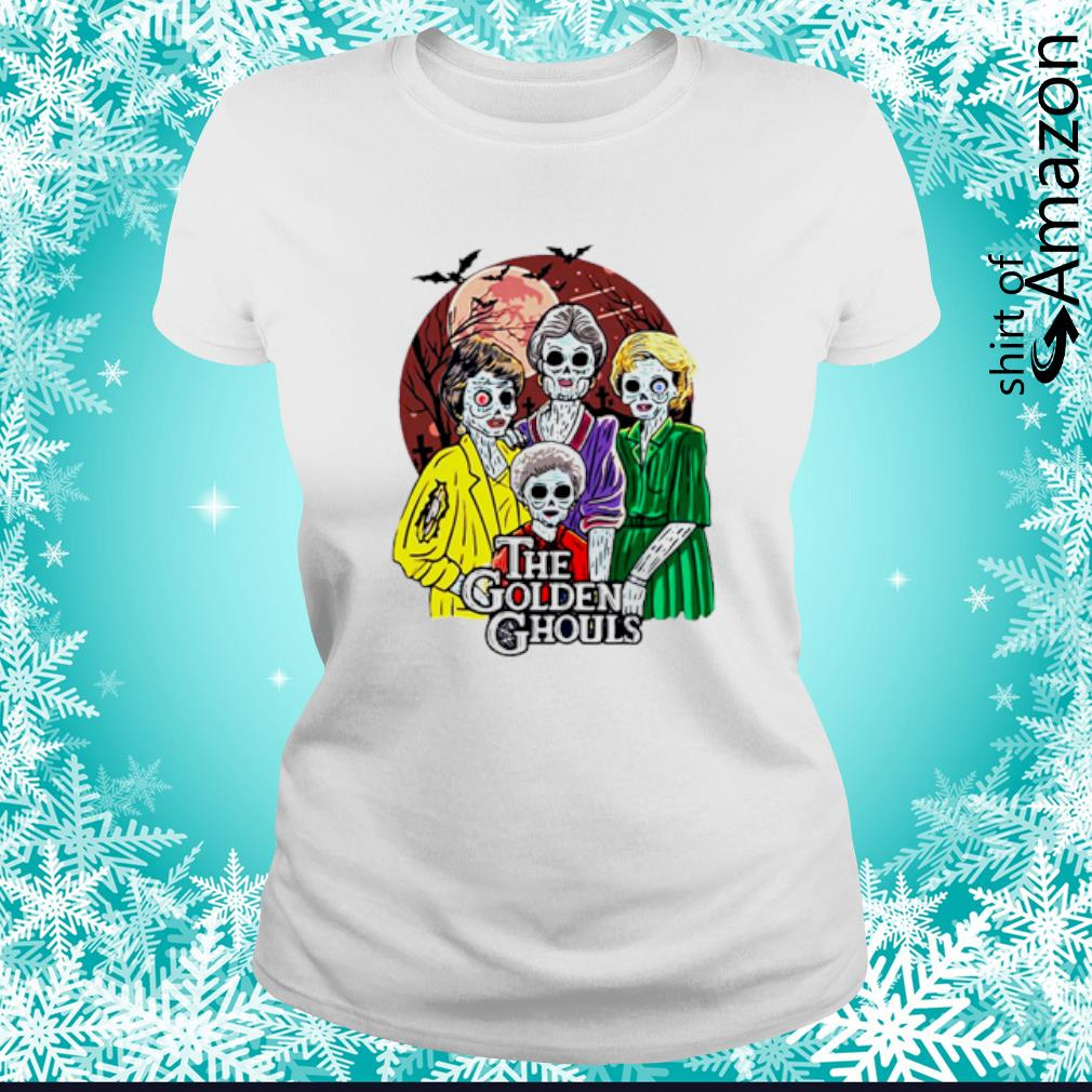 Happy Halloween The Golden Ghouls s ladies-tee