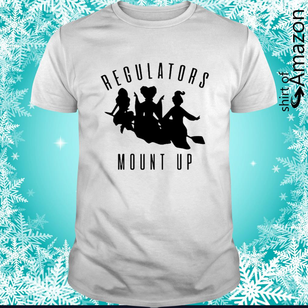 Hocus Pocus Regulators Mount Up shirt