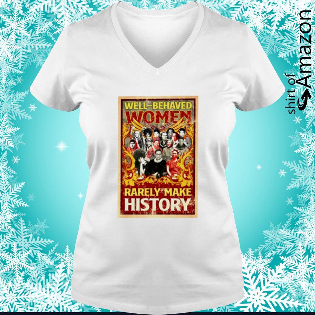 Ruth Bader Ginsburg well-behaved women rarely make history s v-neck-t-shirt