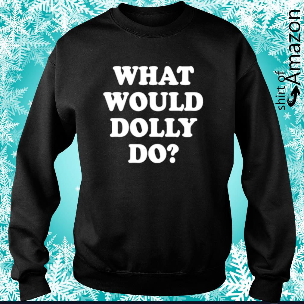 What would Dolly do s sweater