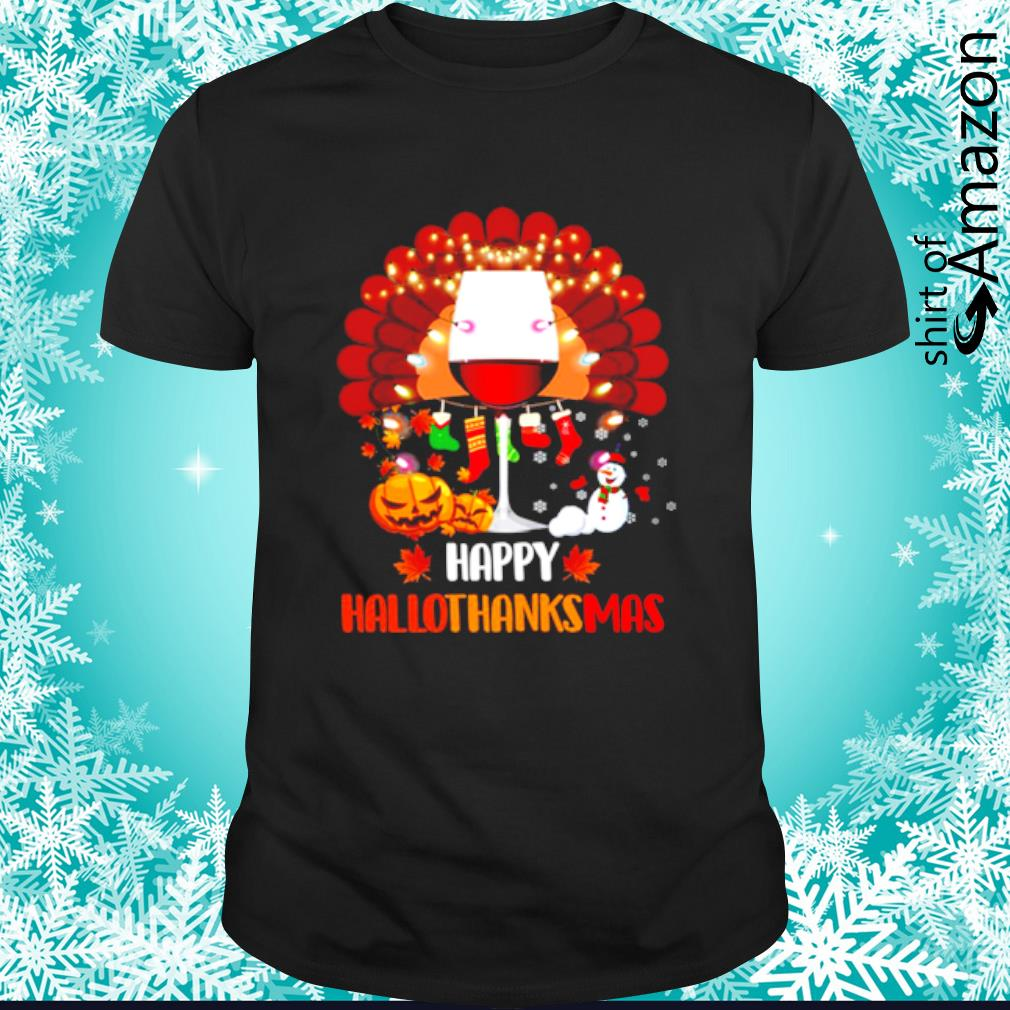 Wine Turkey Happy Hallothanksmas shirt