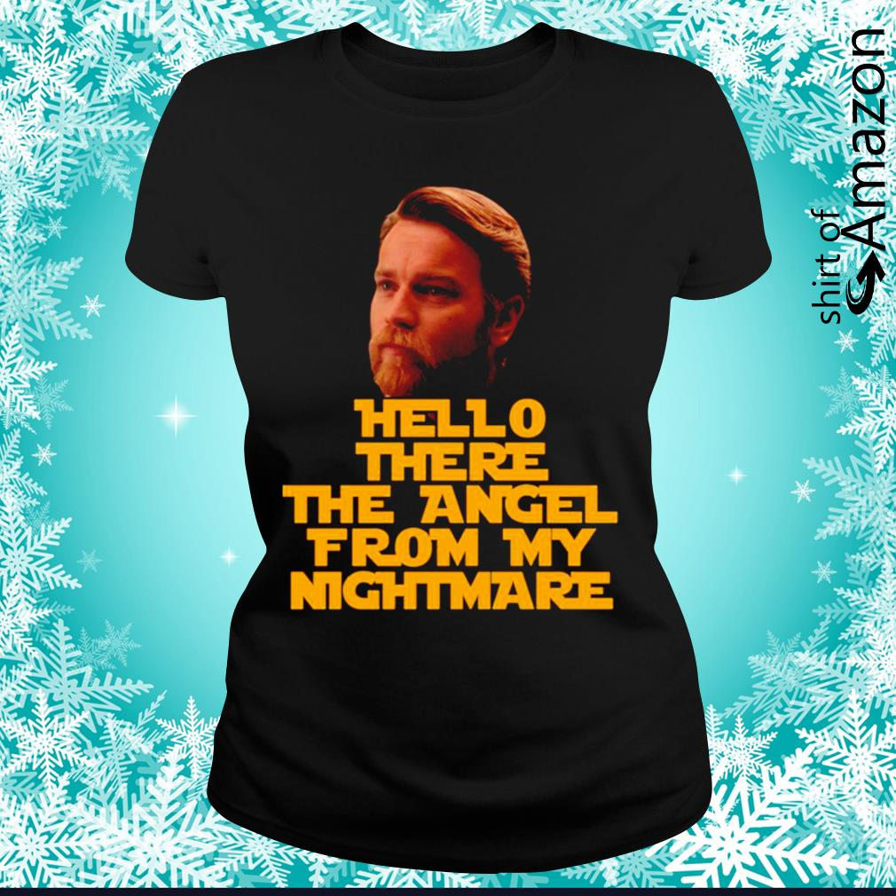Ewan Mcgregor hello there the angel from my nightmare shirt   T ...