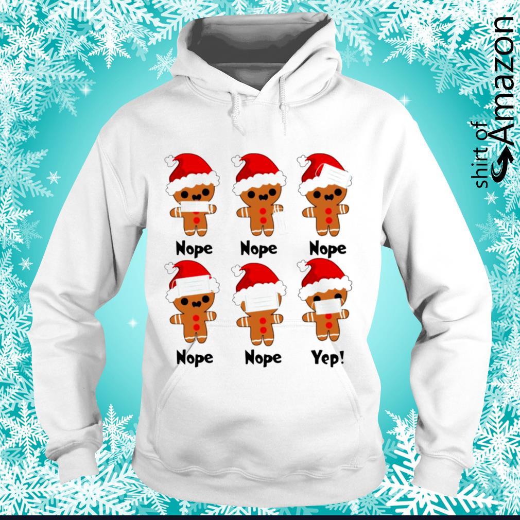 Gingerbread nope yes Christmas s hoodie