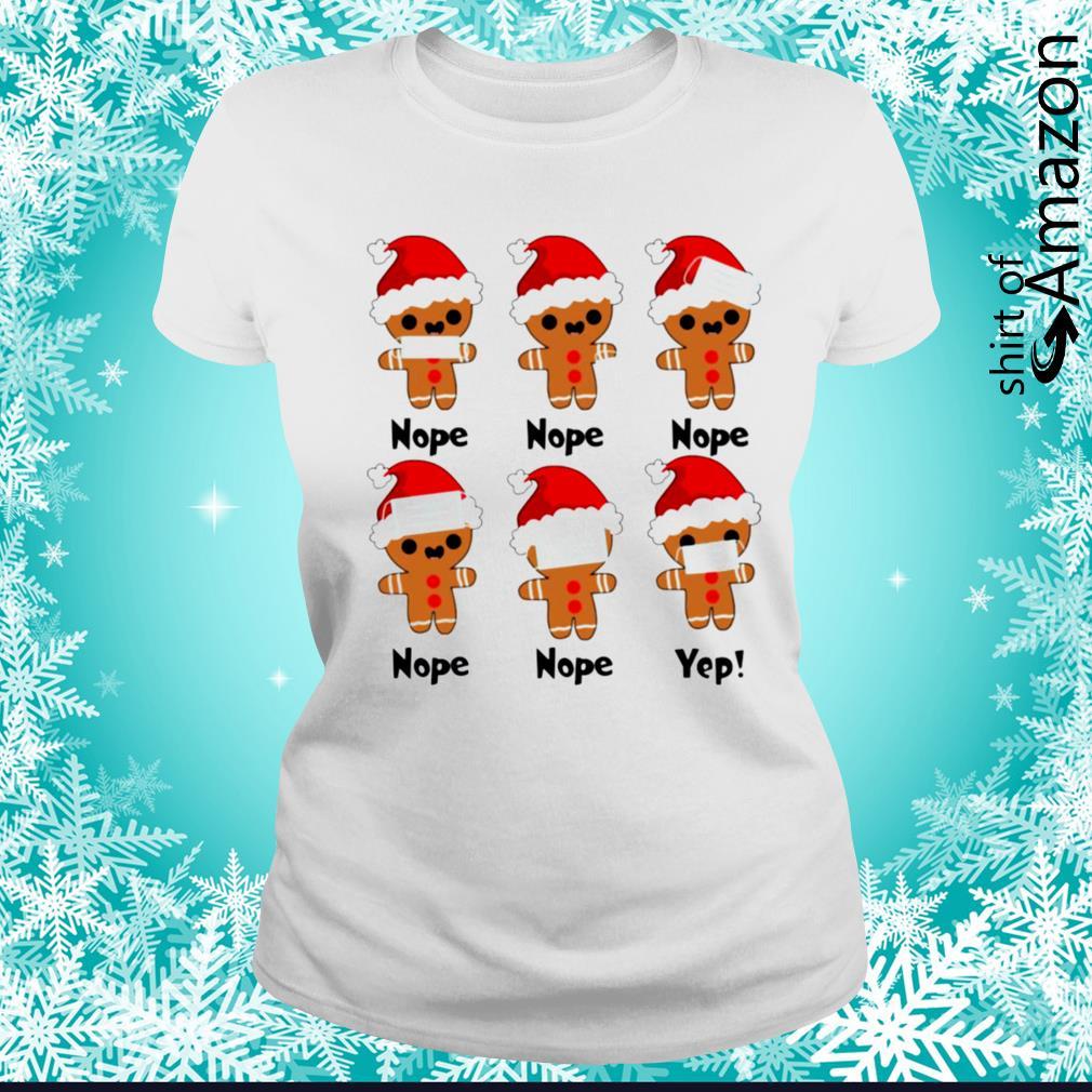 Gingerbread nope yes Christmas s ladies-tee