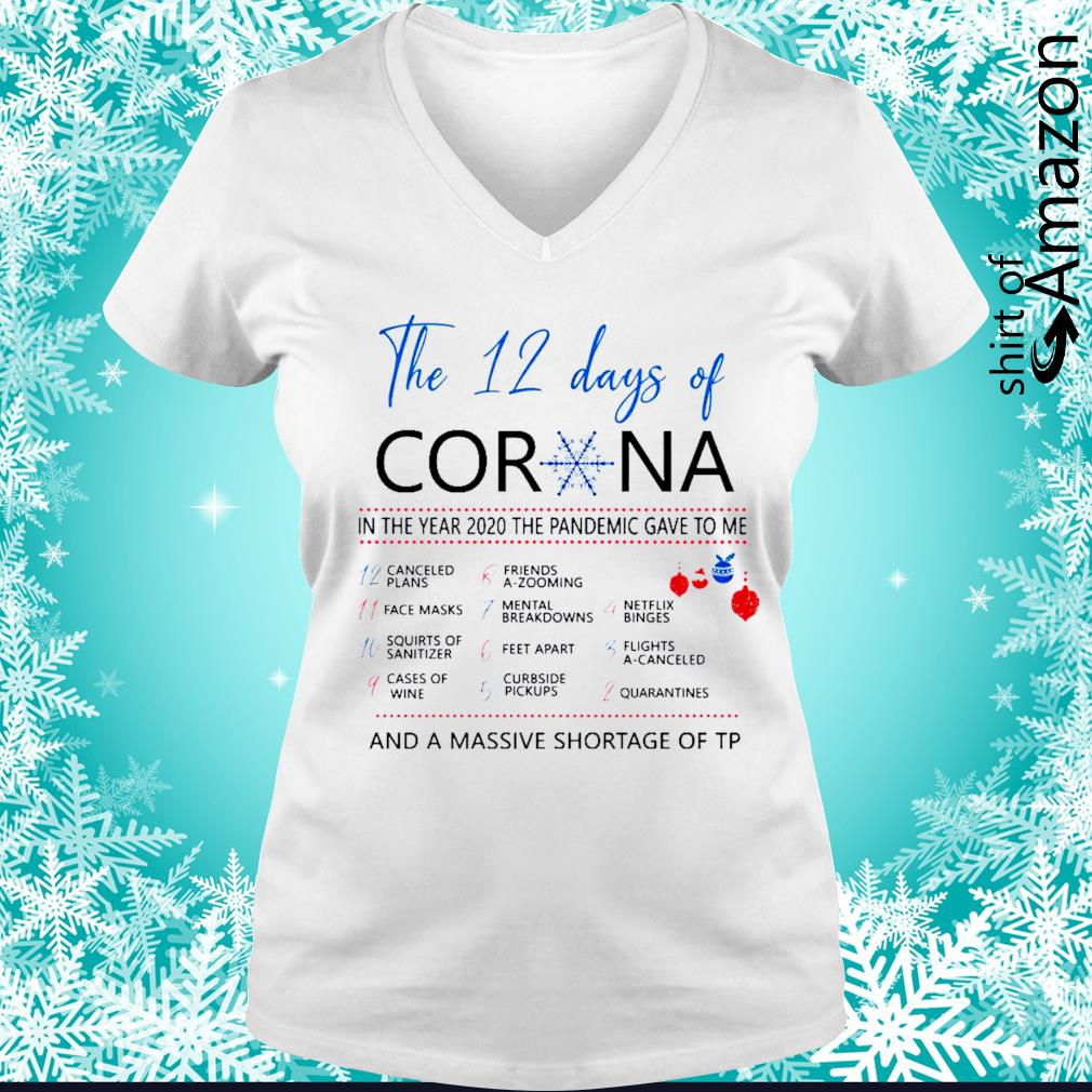 The 12 days of Corona Iin the year 2020 the pandemic gave to me s v-neck-t-shirt